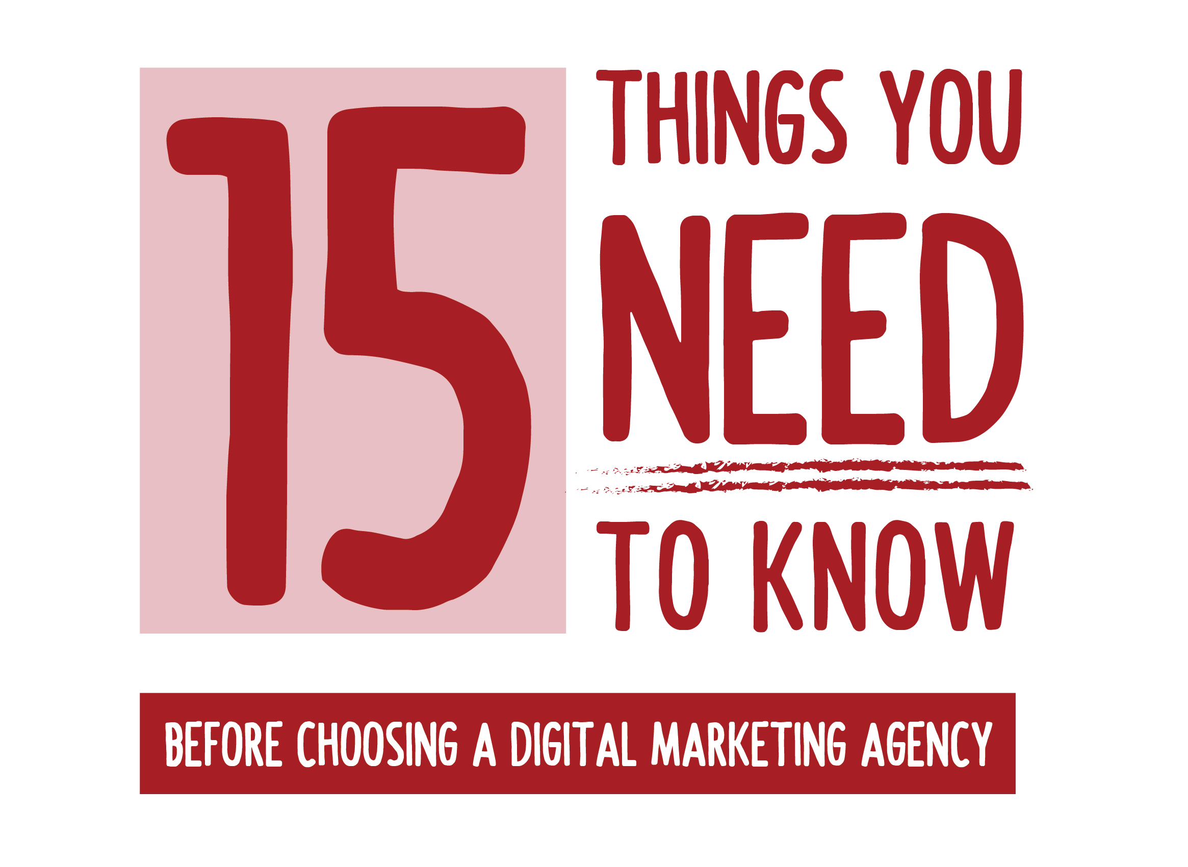 15 things you need to know before choosing a digital marketing agency